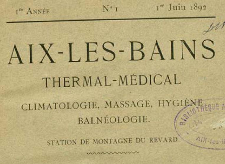 Photo (Aix-les-Bains (Savoie). Archives municipales) de : Aix-les-Bains thermal-médical. Aix-les-Bains, 1892-[1898 ?]. ISSN 2120-5175.