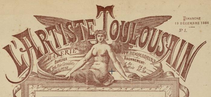 Photo (Bibliothèque de Toulouse) de : L'Artiste toulousain. Toulouse, 1886-1888. ISSN 2264-1424.