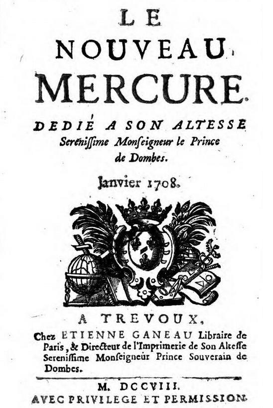 Photo (Österreichische Nationalbibliothek) de : Le Nouveau Mercure. Trévoux: Étienne Ganeau, Paris: Jacques Estienne, 1708-1711. ISSN 2133-0123.