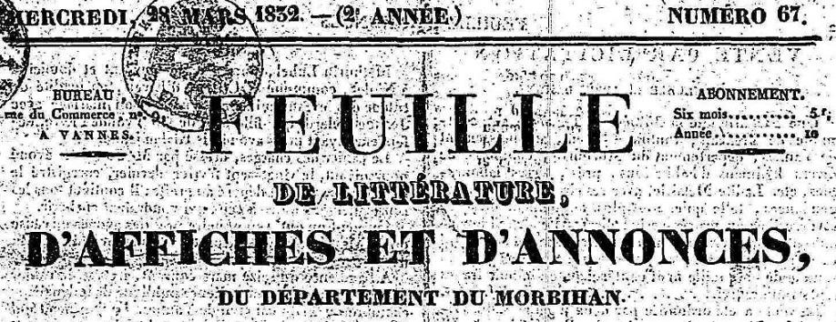 Photo (Morbihan. Archives départementales) de : Feuille de littérature, d'affiches et d'annonces, du département du Morbihan. Vannes: impr. de Lamarzelle, 1830-1838. ISSN 1967-8592.