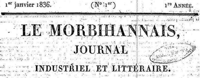 Photo (Morbihan. Archives départementales) de : Le Morbihannais. Ploërmel: impr. du Gravier, 1836-1852. ISSN 1967-8614.