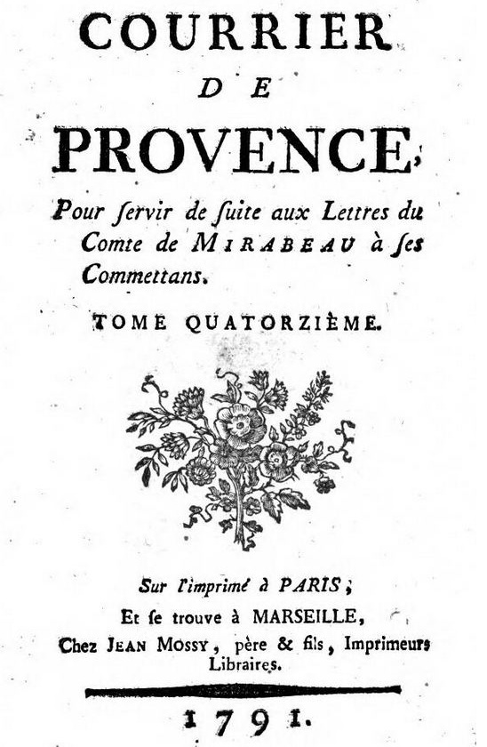 Photo (Österreichische Nationalbibliothek) de : Courrier de Provence. [Marseille]: [Jean Mossy, père & fils], 1789-1791. ISSN 2496-4255.