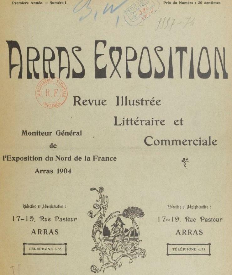 Photo (BnF / Gallica) de : Arras-Exposition. Arras, 1904. ISSN 2121-0020.