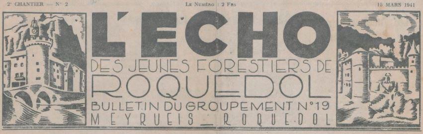 Photo (BnF / Gallica) de : L'Écho des jeunes forestiers de Roquedol. Meyrueis, 1941. ISSN 2126-5038.