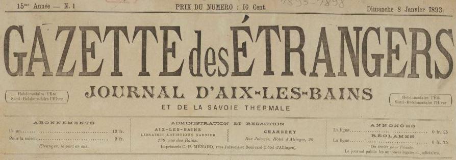 Photo (BnF / Gallica) de : Gazette des étrangers. Aix-les-Bains, Chambéry, 1891-[1898?]. ISSN 2128-7112.