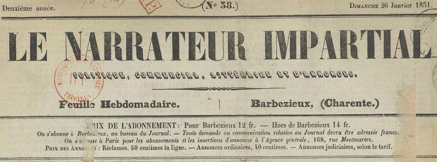 Photo (BnF / Gallica) de : Le Narrateur impartial. Barbezieux, 1850-1876. ISSN 2103-0979.