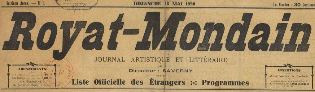 Photo (BnF / Gallica) de : Royat mondain. Royat, 1900-[1922 ?]. ISSN 2137-6468.