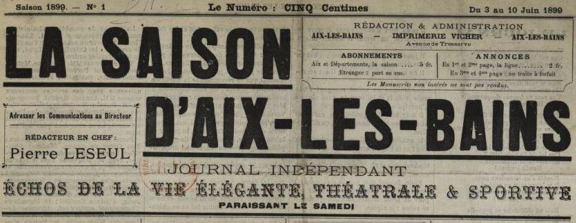 Photo (BnF / Gallica) de : La Saison d'Aix-les-Bains. Aix-les-Bains, 1899. ISSN 2137-7200.