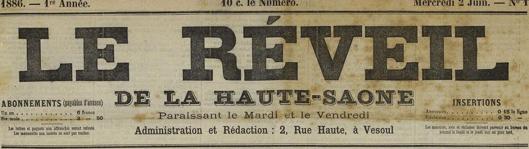 Photo (Haute-Saône. Archives départementales) de : Le Réveil de la Haute-Saône. Vesoul, 1886-1918. ISSN 2136-8171.