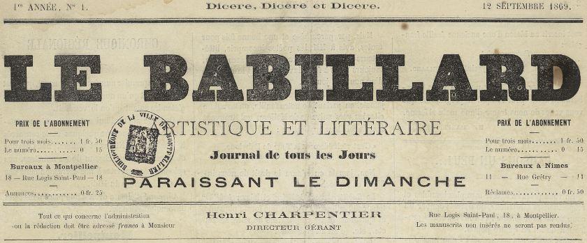 Photo (Montpellier. Bibliothèques municipales) de : Le Babillard artistique et littéraire. Montpellier, 1869-[1869?]. ISSN 2121-7572.