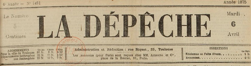 Photo (BnF / Gallica) de : La Dépêche. Toulouse, 1870-1944. ISSN 1155-6188.