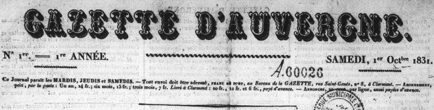 Photo (Bibliothèque du patrimoine de Clermont Auvergne métropole) de : Gazette d'Auvergne. Clermont-Ferrand: Thibaud-Landriot, 1831-1843. ISSN 1958-6043.