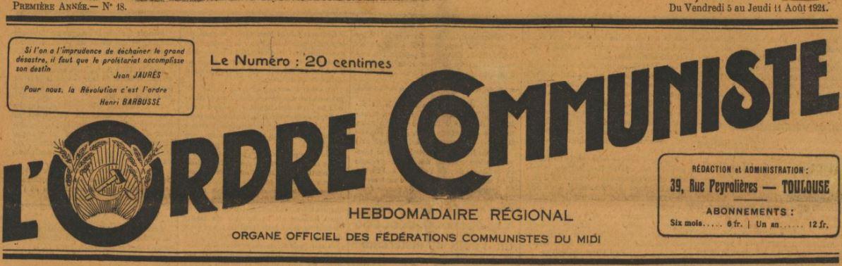 Photo (BnF / Gallica) de : L'Ordre communiste. Toulouse, 1921-1923. ISSN 2133-3521.