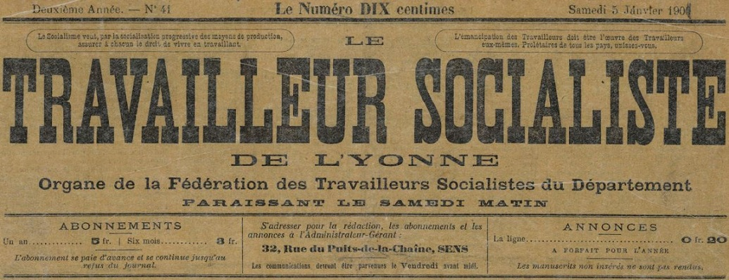 Photo (BnF / Gallica) de : Le Travailleur socialiste de l'Yonne. Sens, 1900-1948. ISSN 2138-9721.