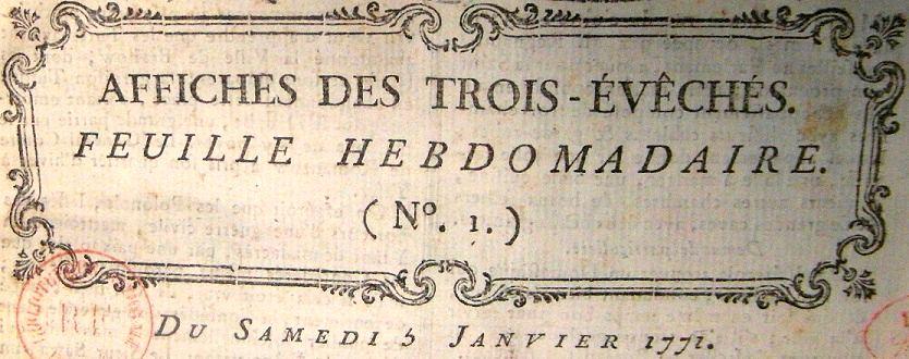 Photo (BnF / Gallica) de : Affiches des Trois-Évêchés. Metz, 1769-1790. ISSN 1962-0403.