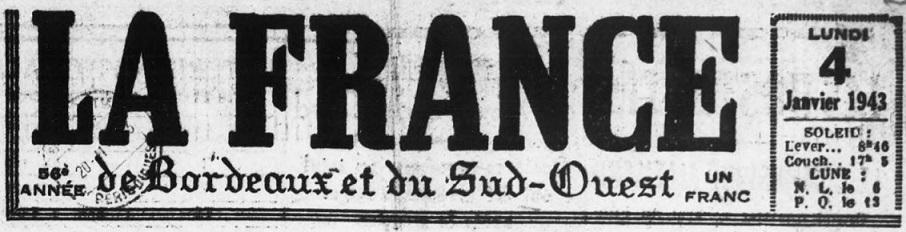 Photo (BnF / Gallica) de : La France de Bordeaux et du Sud-Ouest. Bordeaux, 1887-1944. ISSN 2017-2281.