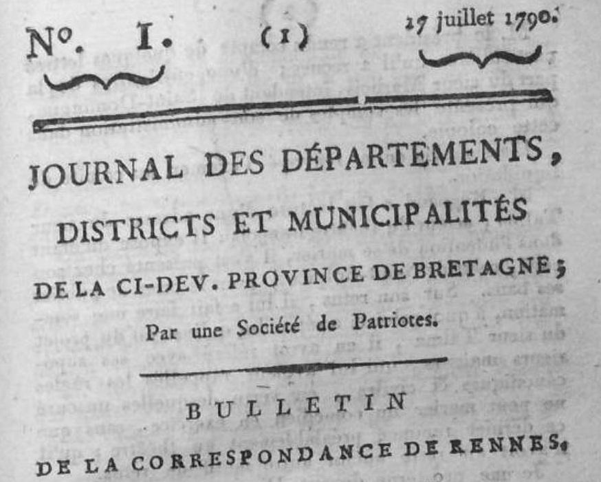 Photo (Institut de documentation bretonne et européenne) de : Journal des départements, districts et municipalités de la ci-dev. province de Bretagne. Rennes: R. Vatar, fils, 1790-[1795]. ISSN 2016-3886.