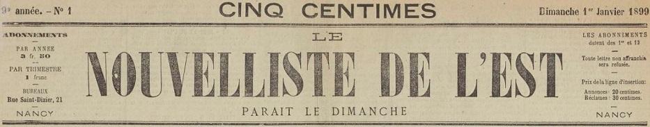 Photo (BnF / Gallica) de : Le Nouvelliste de l'Est. Nancy, 1887-[1914?]. ISSN 2100-8280.