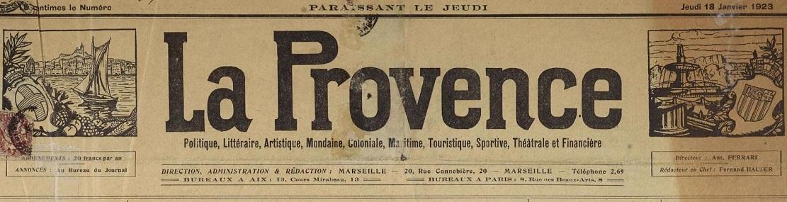 Photo (Bibliothèque Méjanes (Aix-en-Provence, Bouches-du-Rhône)) de : La Provence. Marseille, Aix-en-Provence, 1911-[1938 ?]. ISSN 2135-6211.