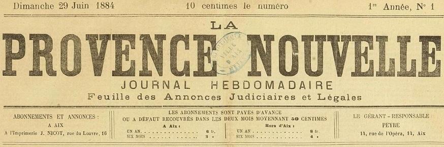 Photo (Bibliothèque Méjanes (Aix-en-Provence, Bouches-du-Rhône)) de : La Provence nouvelle. Aix-en-Provence: Impr. Nicot, 1884-1914. ISSN 2019-6164.
