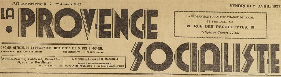Photo (Bibliothèque Méjanes (Aix-en-Provence, Bouches-du-Rhône)) de : La Provence socialiste. Marseille, 1936-[1939 ?]. ISSN 2135-6378.