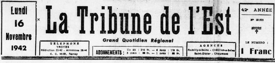 Photo (BnF / Gallica) de : La Tribune de l'Est. Troyes, 1942-1944. ISSN 2139-0614.