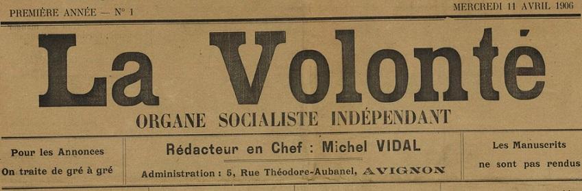 Photo (BnF / Gallica) de : La Volonté. Avignon, 1906. ISSN 2140-3384.
