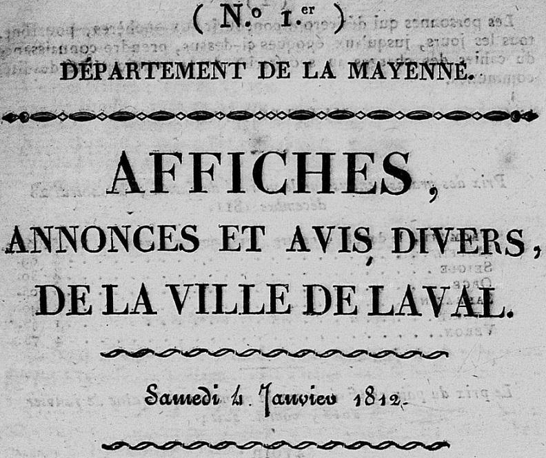 Photo (Bibliothèque municipale (Laval)) de : Affiches, annonces et avis divers de la ville de Laval. Laval, 1812-1820. ISSN 2120-3709.