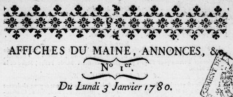Photo (BnF / Gallica) de : Affiches du Maine, annonces, etc.. Le Mans, 1780-1792. ISSN 2120-3016.