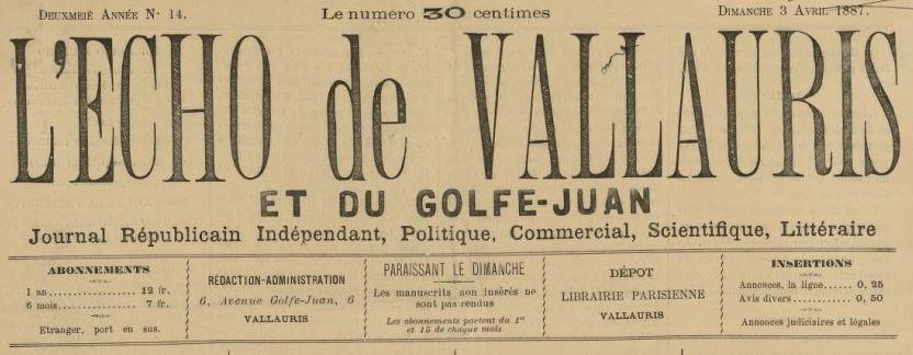 Photo (BnF / Gallica) de : L'Écho de Vallauris et du Golfe-Juan. Vallauris, 1886-[1887 ?]. ISSN 2126-4562.