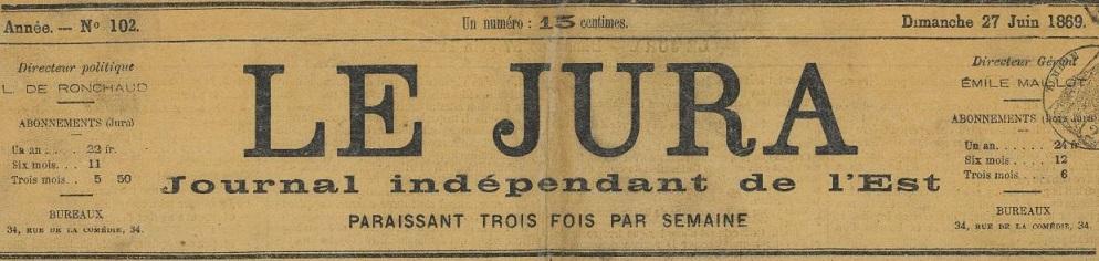 Photo (BnF / Gallica) de : Le Jura. Lons-le-Saunier, [1869?]-1870. ISSN 2131-0467.