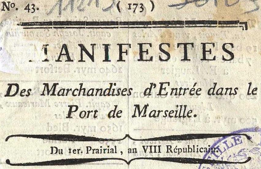 Photo (Bibliothèque municipale (Marseille)) de : Manifestes des marchandises d'entrée dans le port de Marseille. Marseille, [1782 ?-1801 ?]. ISSN 2131-8042.