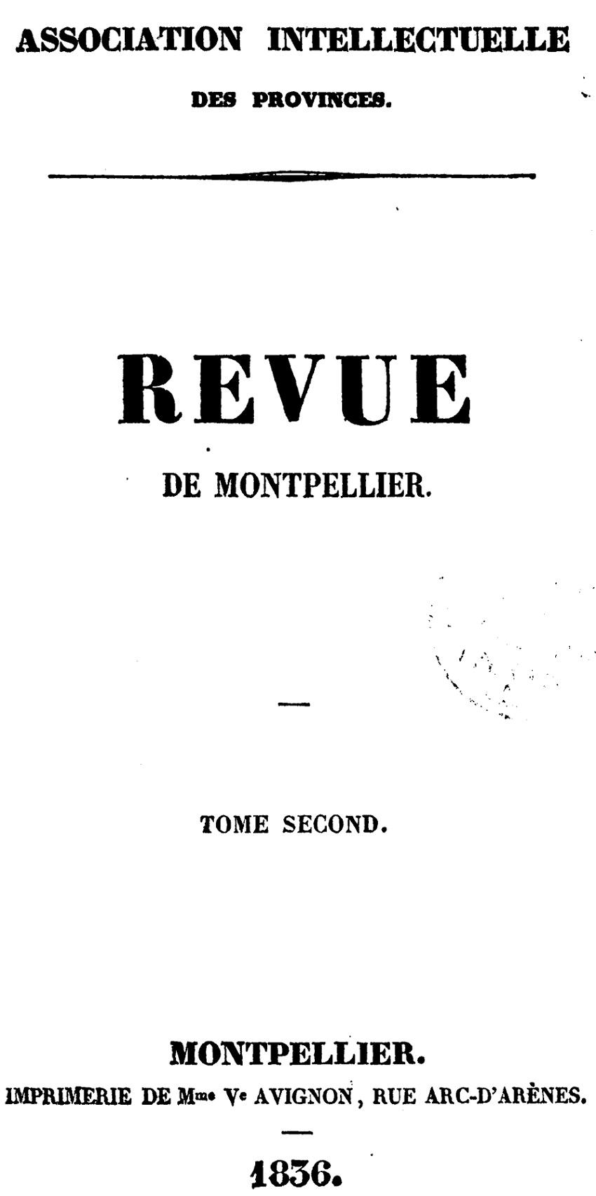 Photo (Bibliothèque municipale (Lyon)) de : Revue de Montpellier. Montpellier, 1836-1839. ISSN 1967-4384.