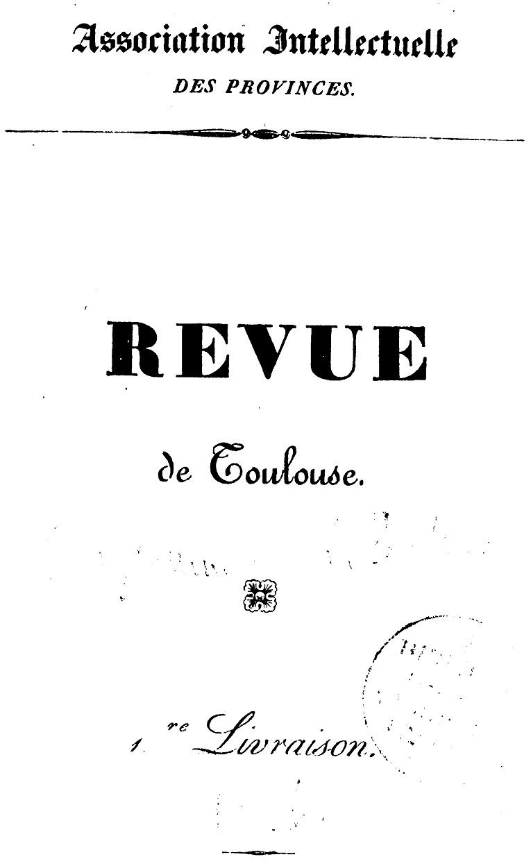 Photo (Bibliothèque municipale (Lyon)) de : Revue de Toulouse. Toulouse, 1836-1839. ISSN 2018-0314.