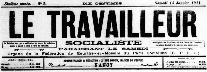 Photo (BnF / Gallica) de : Le Travailleur socialiste. Nancy, 1906-[1913?]. ISSN 2100-5222.