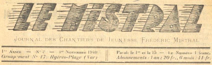 Photo (BnF / Gallica) de : Le Mistral. Hyères, 1940-[1943 ?]. ISSN 2132-3267.