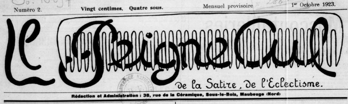 Photo (BnF / Gallica) de : Le Peigne-cul. Maubeuge, 1923. ISSN 2133-8574.