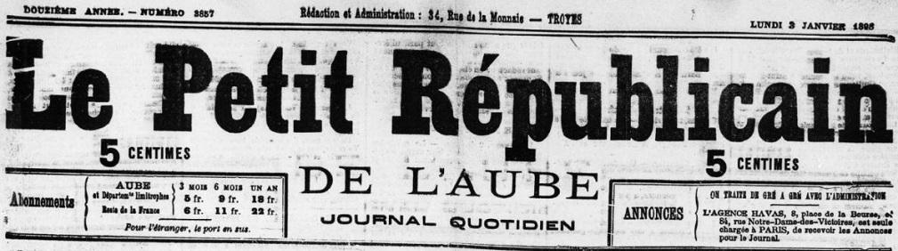 Photo (BnF / Gallica) de : Le Petit républicain de l'Aube. Troyes, 1886-1901. ISSN 2261-7957.