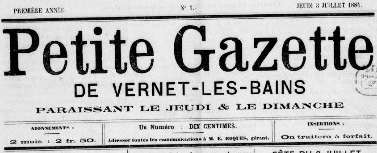 Photo (BnF / Gallica) de : Petite gazette de Vernet-les-Bains. Perpignan, 1884-[1884 ?]. ISSN 2134-5724.