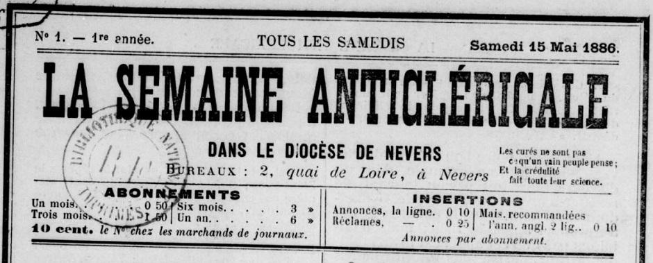 Photo (BnF / Gallica) de : La Semaine anticléricale dans le diocèse de Nevers. Nevers, 1886-1887. ISSN 2115-5372.