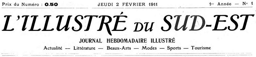 Photo (Bibliothèque municipale (Lyon)) de : L'Illustré du Sud-Est. Lyon, 1911-1913. ISSN 1155-830X.