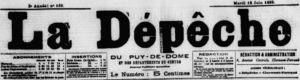Photo (Auvergne-Rhône-Alpes livre et lecture) de : La Dépêche du Puy-de-Dôme et des départements du Centre. Clermont-Ferrand, 1888-1869. ISSN 1958-6078.