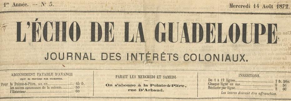 Photo (BnF / Gallica) de : L'Écho de la Guadeloupe. Pointe-à-Pitre, 1872-1880. ISSN 2427-7878.