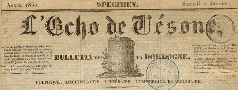 Photo (Archives départementales de la Dordogne) de : L'Écho de Vésone. Périgueux: Dupont père & fils, 1830-1864. ISSN 2108-7946.