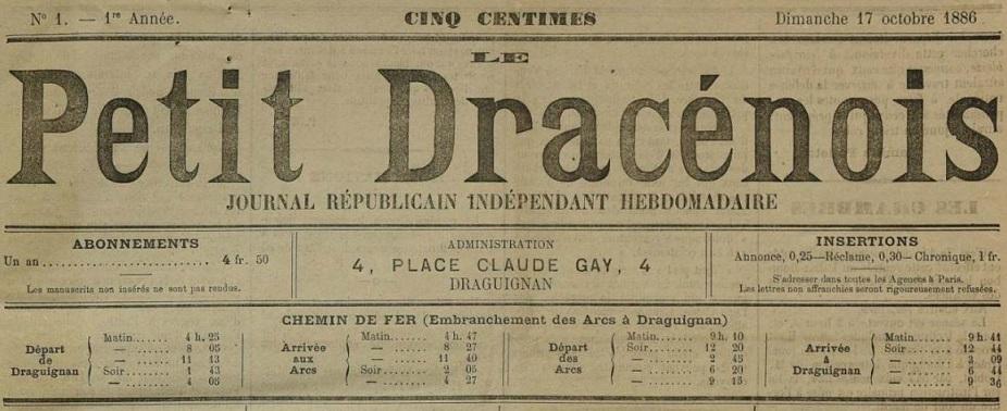 Photo (Var. Archives départementales) de : Le Petit Dracénois. Draguignan, 1886-[1906 ?]. ISSN 2017-9286.