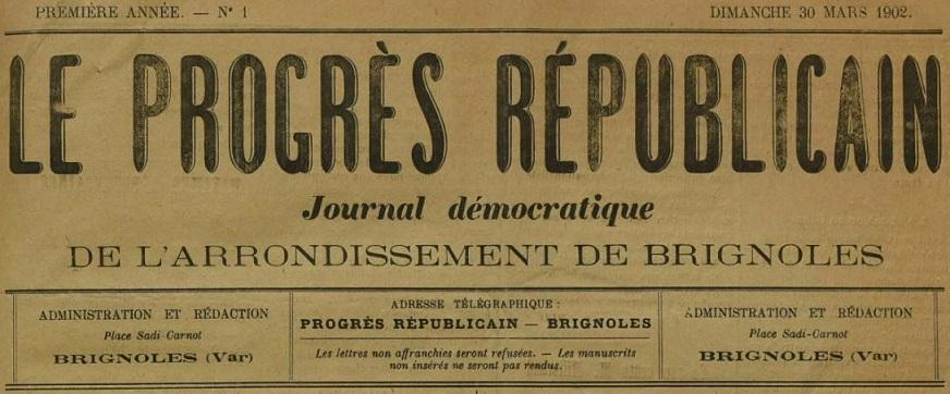 Photo (Var. Archives départementales) de : Le Progrès républicain. Brignoles, 1902-1944. ISSN 2135-5029.