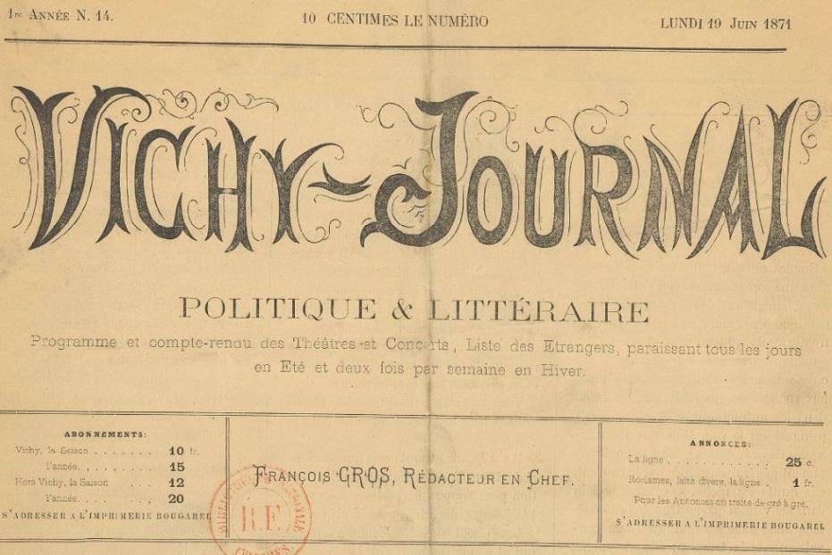 Photo (BnF / Gallica) de : Vichy-journal. Vichy, 1871-1872. ISSN 2139-8720.
