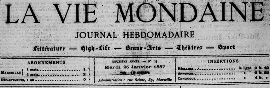 Photo (BnF / Gallica) de : La Vie mondaine. Marseille, 1886-[1893 ?]. ISSN 2139-9662.