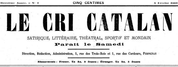 Photo (Médiathèque (Perpignan)) de : Le Cri catalan. Perpignan, 1909-1930. ISSN 2125-0243.