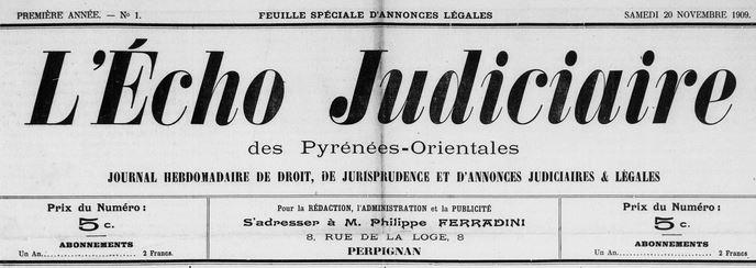 Photo (Médiathèque (Perpignan)) de : L'Écho judiciaire des Pyrénées-Orientales. Perpignan, 1909-[1912 ?]. ISSN 2126-7006.